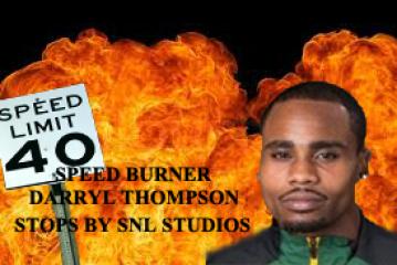 SPEED BURNER DARRYL THOMPSON STOPS BY SNL STUDIO